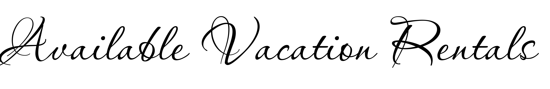 WEBIMAGES: Available Vacation Rentals Header.jpg